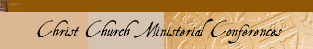 Christ Church Ministerial Conferences