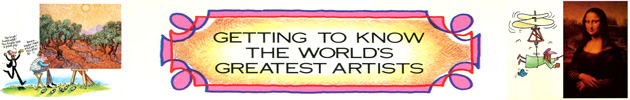 Getting to Know the World's Greatest Artists