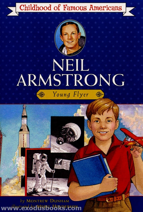 Neil Armstrong: Young Flyer - Exodus Books