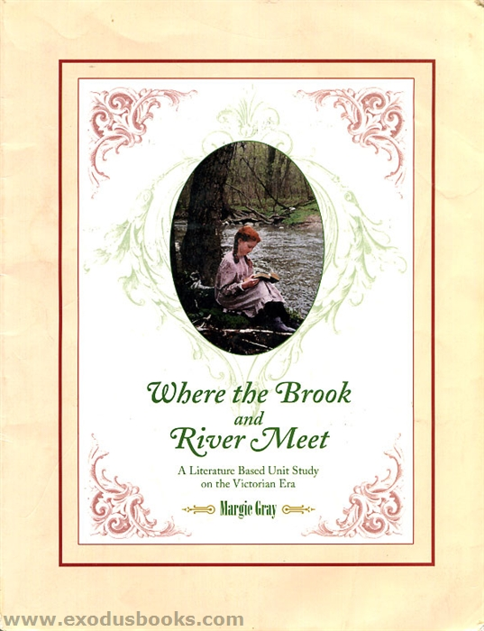 where the brook and river meet by margie gray