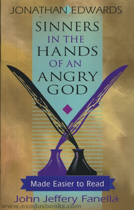 a review of sinners in the hands of an angry god a sermon by jonathan edwards View the original text of history's most important documents, including jonathan edward's sinners in the hands of an angry god sermon.