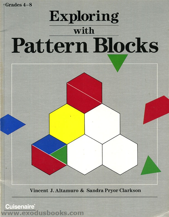 everyday math pattern block template - exploring with pattern blocks exodus books