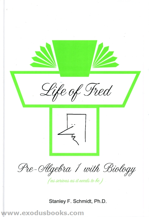 Life of Fred--Pre-Algebra 2 with Economics by Stanley F. Schmidt (2013, Hardcov…