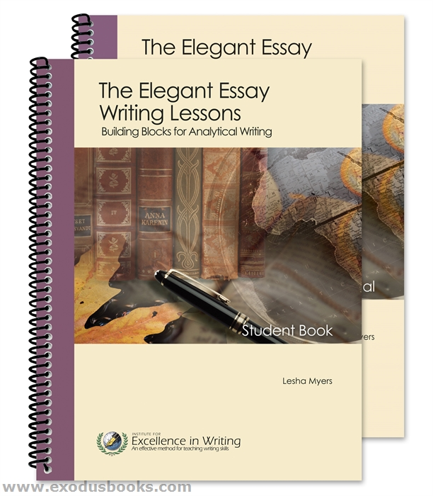 excellence in writing elegant essay A dear friend of mine prefers institute for excellence in writing's elegant essay to circe institute's lost tools of writing (ltw) for high school students.