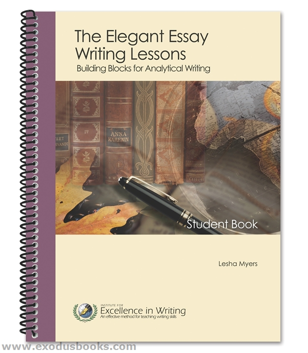 the elegant essay writing lessons by lesha myers A la carte classes marked with an asterisk will only be held if a financially  sustainable  in writing the elegant essay writing lessons (student) by lesha  myers.