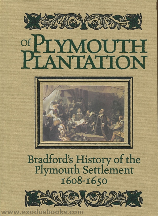 of plymouth plantation and the interesting William bradford was a separatist and a pilgrim who traveled from england to america on the mayflower he is credited with being the author of the mayflower compact and served as the governor of plymouth colony.