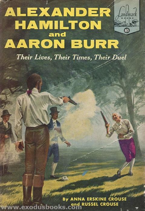 Alexander Hamilton and Aaron Burr - Exodus Books