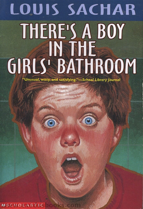There 39 S A Boy In The Girls 39 Bathroom Exodus Books