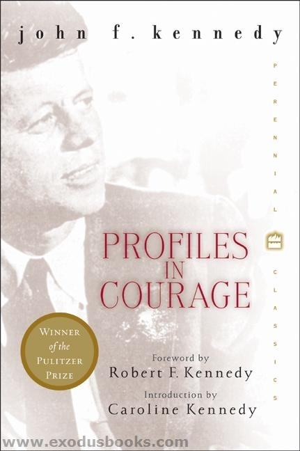 a literary analysis of the profiles in courage by john f kennedy Profiles in courage by john f kennedy  +chapters summary and analysis   of approximately 72 pages of chapter summaries, quotes, character analysis,.