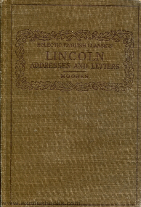 Lincoln Addresses And Letters Exodus Books