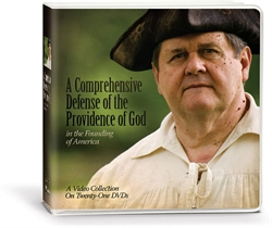 Comprehensive Defense of the Providence of God in the Founding of America - DVD Collection