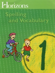 Horizons Spelling & Vocabulary 1 - Student Book