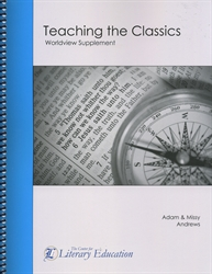 Teaching the Classics: Worldview Supplement - Seminar Workbook