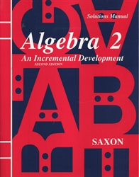 Saxon Algebra 2 - Solutions Manual (old)