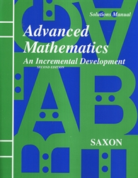 Saxon Advanced Mathematics - Solutions Manual