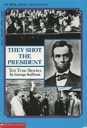 They Shot the President