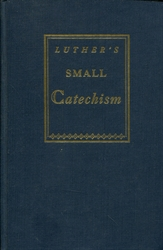 Short Explanation of Dr. Martin Luther's Small Catechism