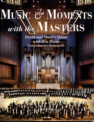 Music & Moments with the Masters - Comprehensive Study Guide