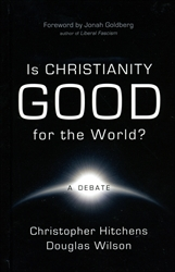 Is Christianity Good for the World? - Exodus Books
