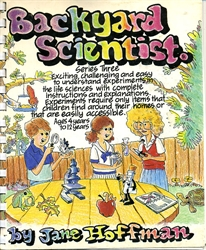 backyard scientist series 3 exciting challenging easy experiments