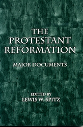Protestant Reformation: Major Documents