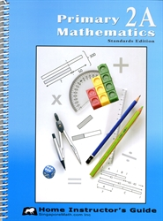 Primary Mathematics 2A - Home Instructor's Guide