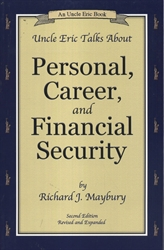 Uncle Eric Talks About Personal, Career & Financial Security