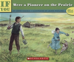 If You Were a Pioneer on the Prairie