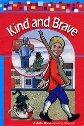Kind and Brave (really old)