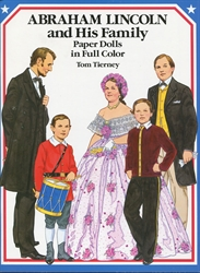 Abraham Lincoln & His Family - Paper Dolls