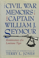 Civil War Memoirs of Captain William J. Seymour