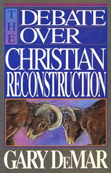 Debate Over Christian Reconstruction
