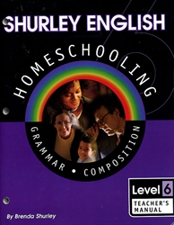 Shurley English Level 6 - Teacher's Manual