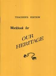 Our Heritage - Teacher Edition
