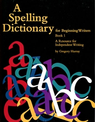 Spelling Dictionary for Beginning Writers Book 1