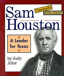 Sam Houston: A Leader for Texas