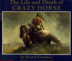 Life and Death of Crazy Horse