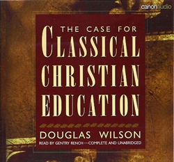 Case for Classical Christian Education - CD