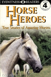 Horse Heroes: True Stories of Amazing Horses - Exodus Books