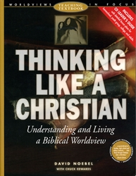 Thinking Like a Christian—Teaching Textbook