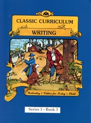 Classic Curriculum Writing Grade 1, Book 3