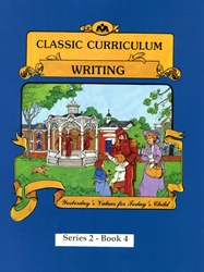 Classic Curriculum Writing Grade 2, Book 4
