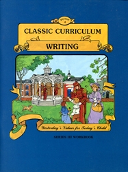 Classic Curriculum Writing Grade 3, Book 4