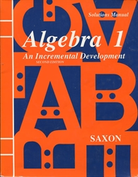 Saxon Algebra 1 - Solutions Manual (old)