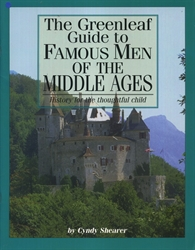 Famous Men of the Middle Ages - Greenleaf Guide