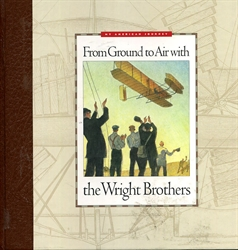 From Ground to Air with the Wright Brothers - Book Only
