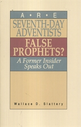 Are Seventh Day Adventists False Prophets?
