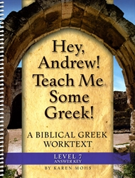 "Hey, Andrew! Teach Me Some Greek! 7 - ""Full Text"" Answer Key"