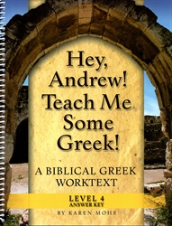 "Hey, Andrew! Teach Me Some Greek! 4 - ""Full Text"" Answer Key"