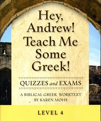 Hey, Andrew! Teach Me Some Greek! 4 - Quizzes/Exams